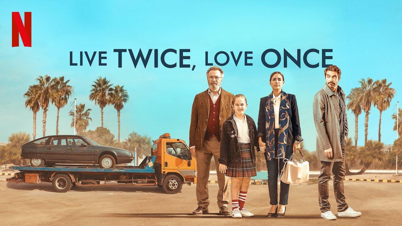 live twice love once